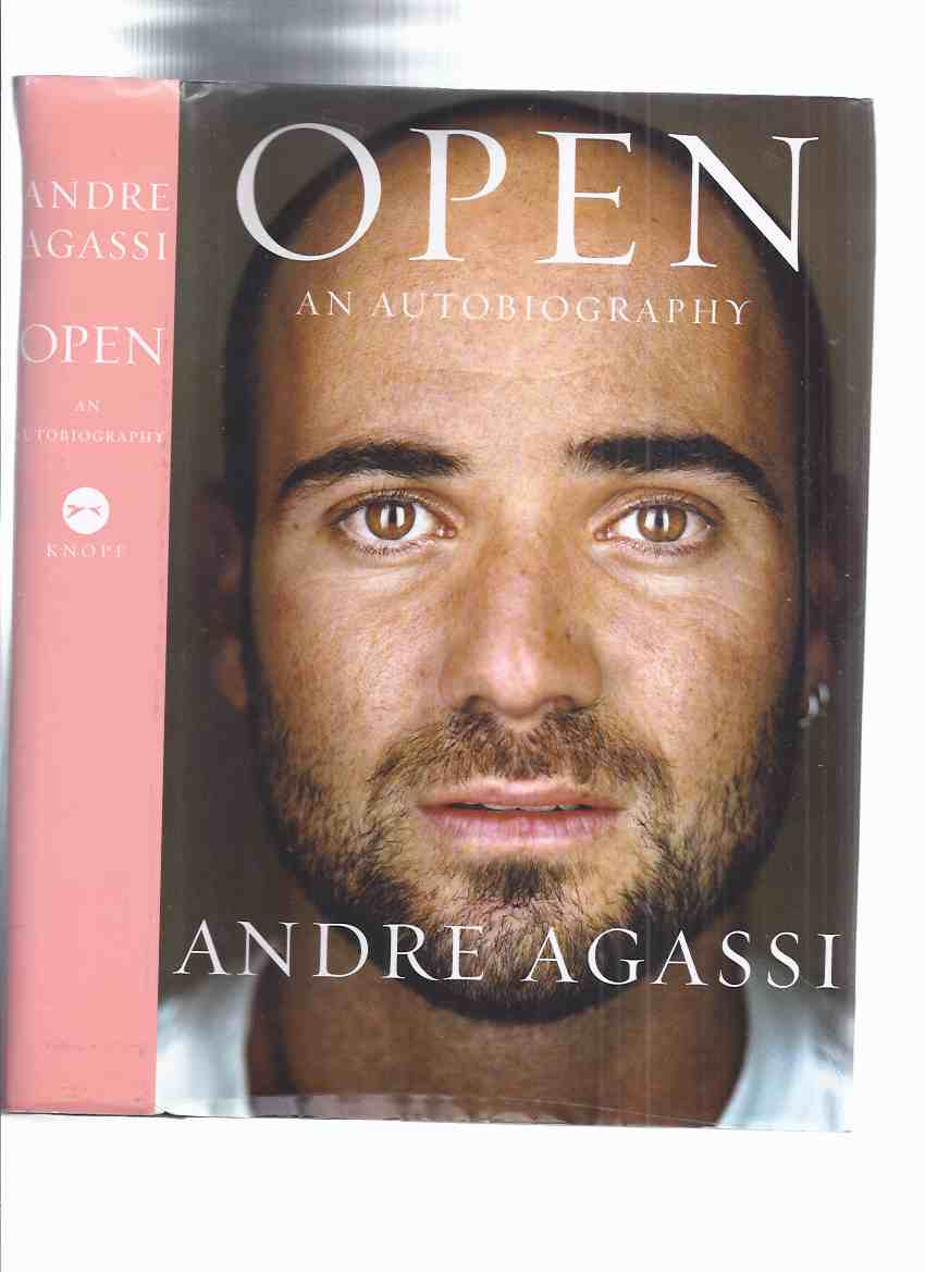 Image for OPEN:  An Autobiography -by Andre Agassi -a Signed Copy ( Tennis )