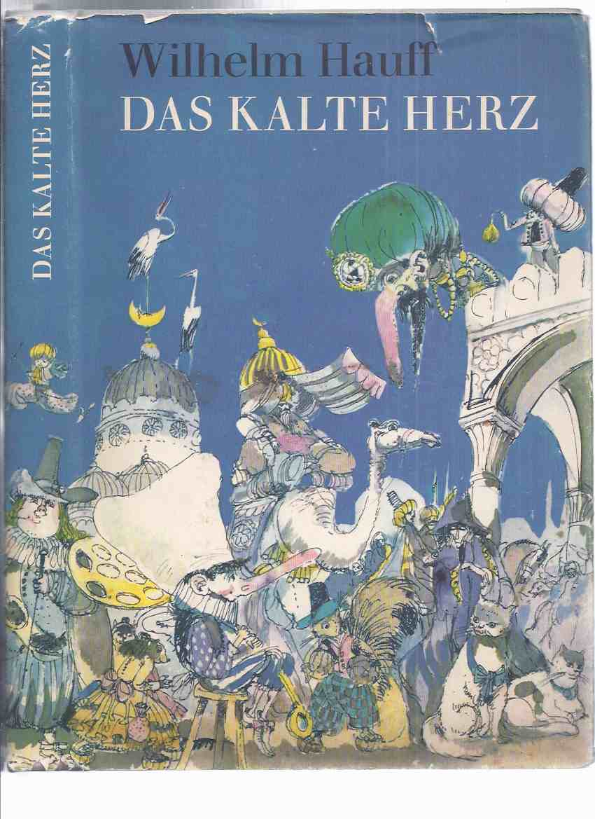 Image for Das Kalte Herz Und Andere Marchen, durch Wilhelm Hauff ( Illustrationen von Gerhard Gossmann )( The Cold Heart and Other Fairy Tales )
