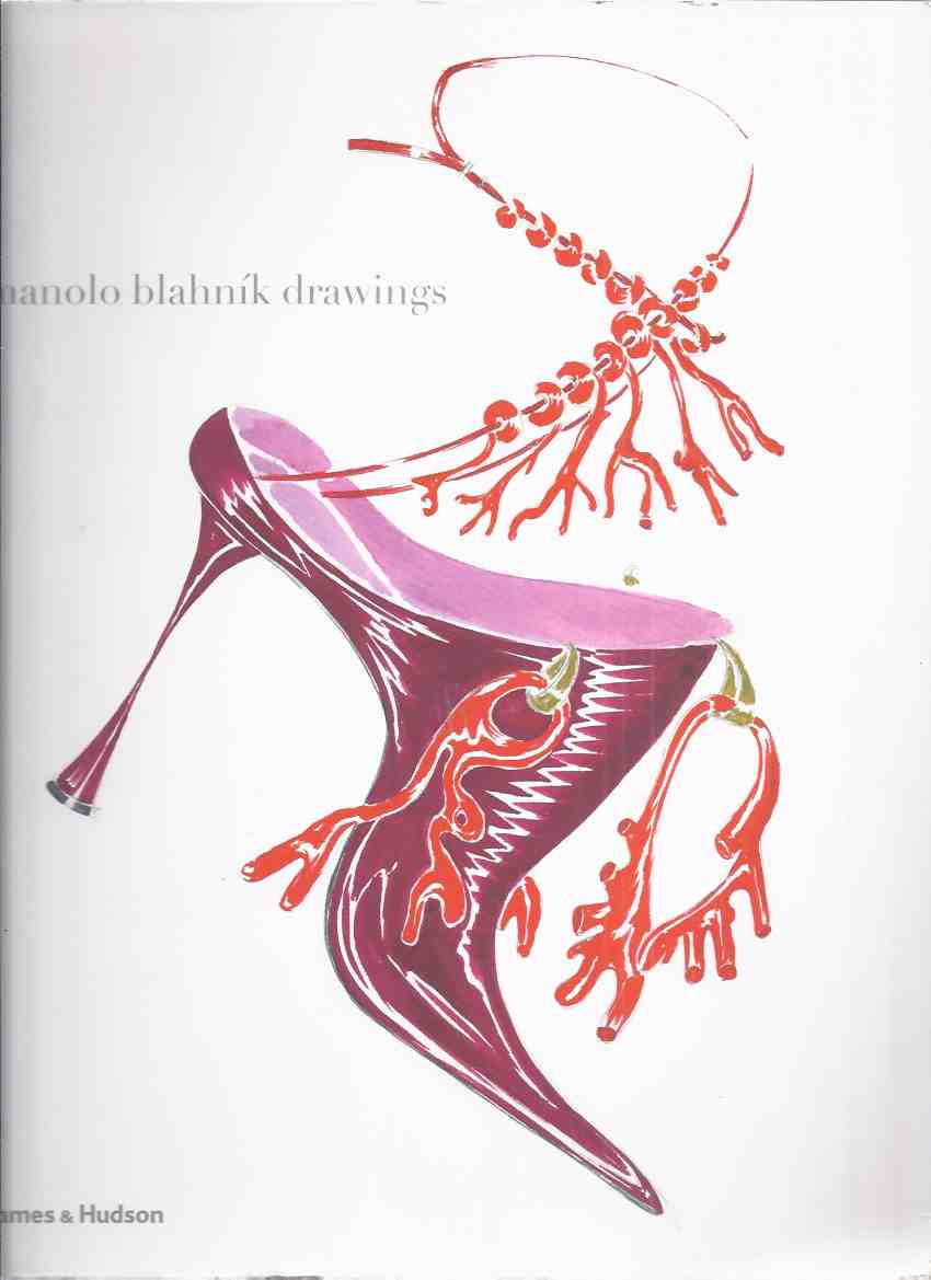 Image for Manolo Blahnik - DRAWINGS ( Shoes / Footwear / Fashion Design / Designer )