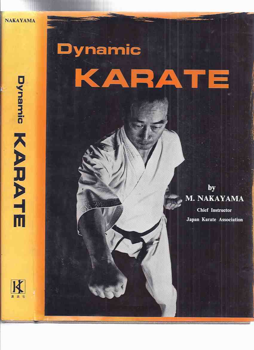 Image for Dynamic Karate:  Instruction By the Master -by Masatoshi Nakayama - Japan Karate Association ( Martial Arts )