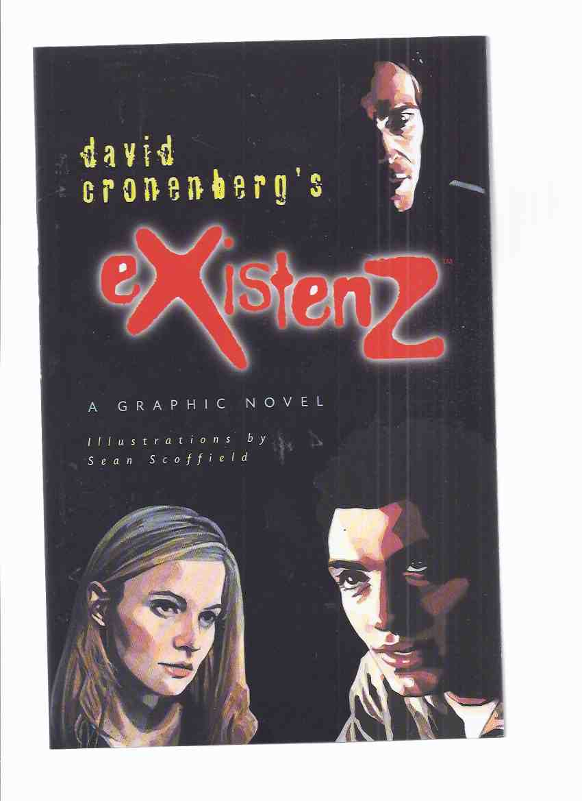 Image for David Cronenberg's eXistenZ: A Graphic Novel -by David Cronenberg / Illustrated / Illustrations By Sean Scoffield (signed By the Artist )
