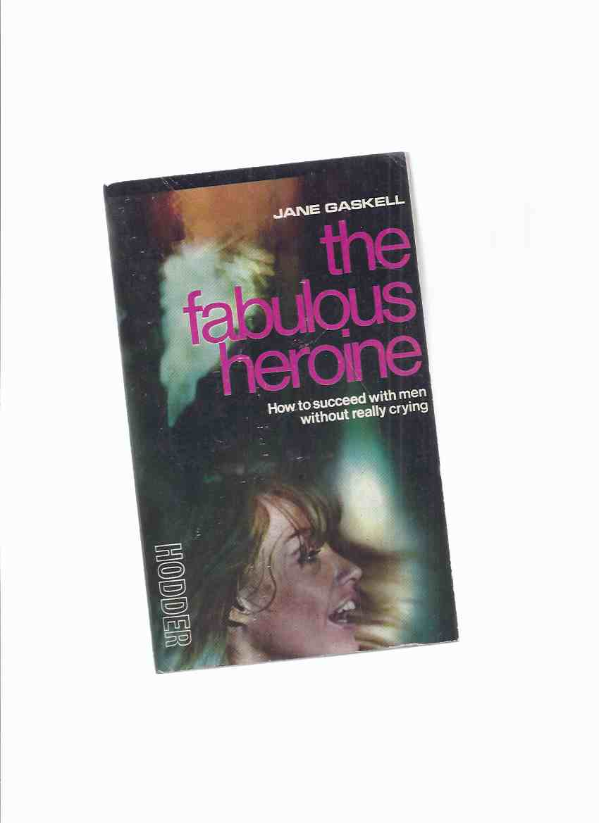 Image for The Fabulous Heroine -by Jane Gaskell