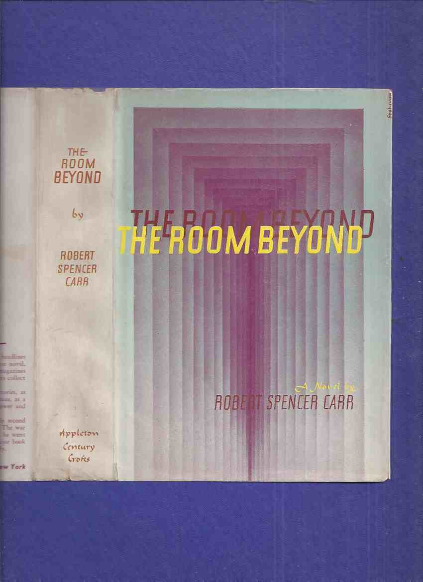 Image for The Room Beyond -by Robert Spencer Carr