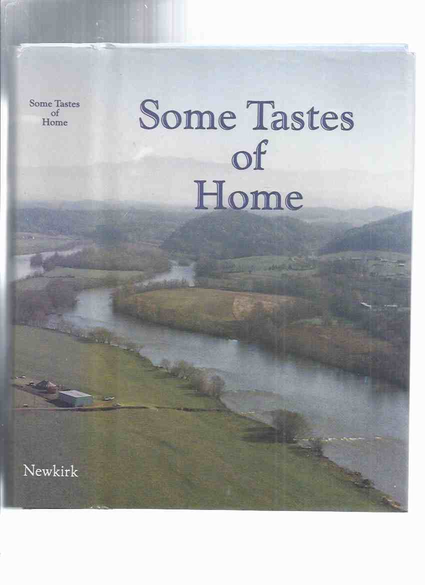 Image for Some Tastes of Home -by Sally L Newkirk -a Signed Copy ( Recipes / Cookbook / Cook Book / Tennessee )
