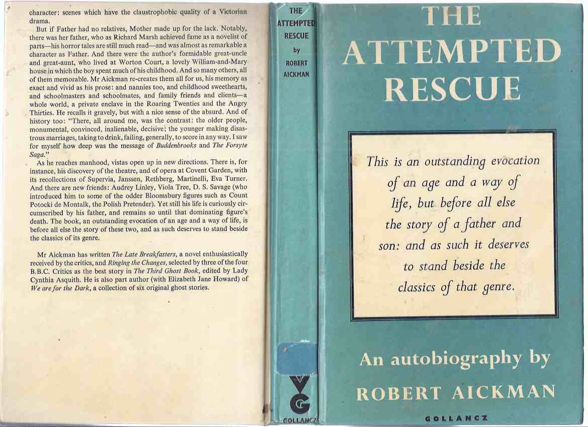 Image for The Attempted Rescue: An Autobiography -by Robert Aickman