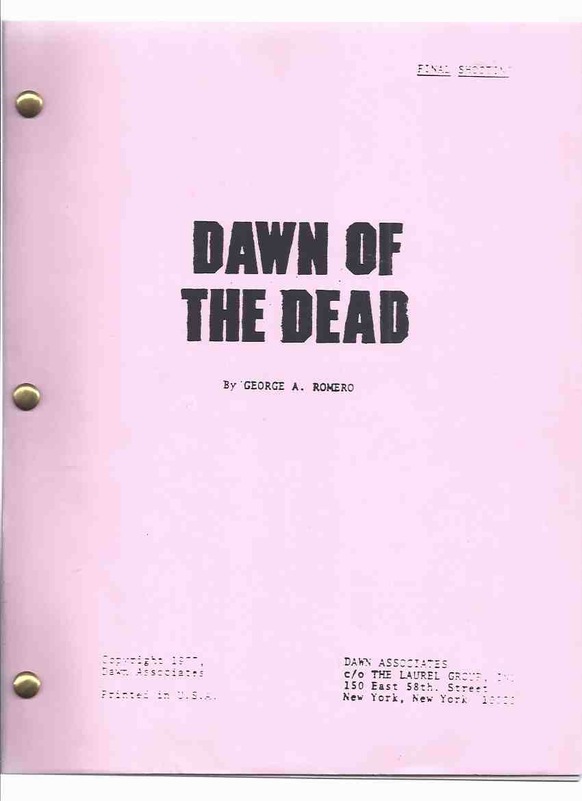 Image for Dawn of the Dead -Final Shooting Script  ---by George A Romero  ( Film / Movie ) ( Sequel to Night of the Living Dead )