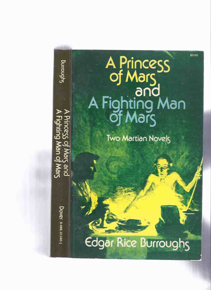 Image for A Princess of Mars ---with A Fighting Man of Mars ---Two Martian Novels - John Carter Series