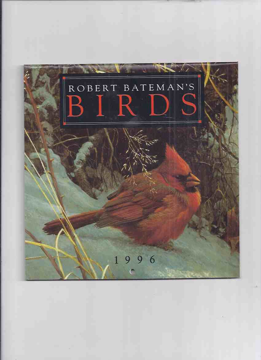 Image for Robert Bateman's Birds, 1996 Calendar ( Robert Bateman )