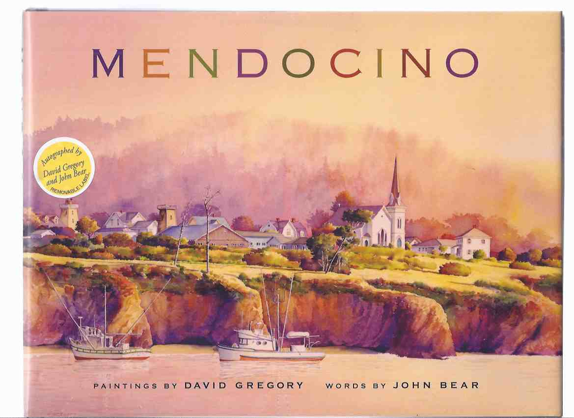 Image for Mendocino -by John Bear and David Gregory -Signed By Both ( City / California )