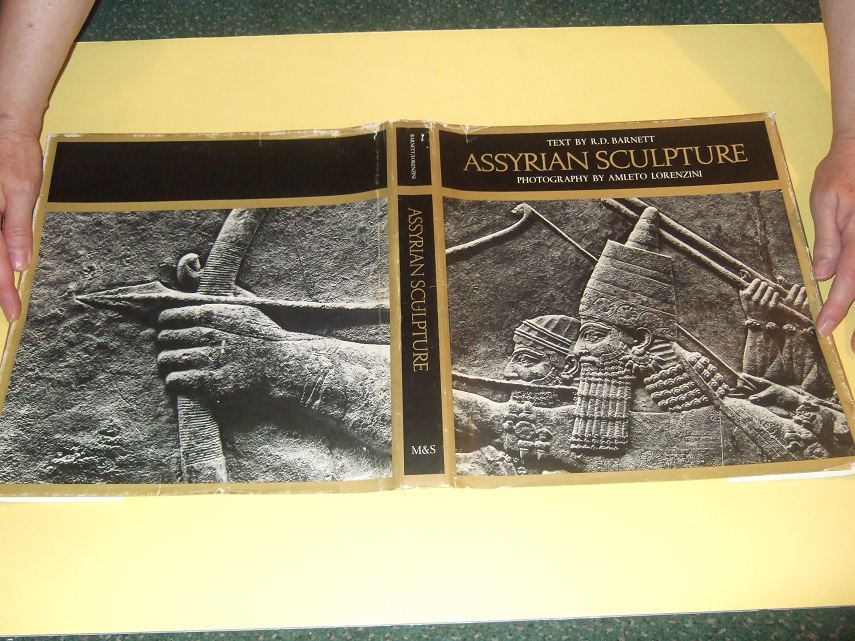 Image for ASSYRIAN SCULPTURE in the British Museum -by R D Barnett ( Keeper, Department of Western Asiatic Antiquities ), Photography By Amleto Lorenzini (signed)(inc. Ashurnasirpal; Shalmaneser; Tiglath-pileser; Sarfon II; Sennacherib )( Assyria )
