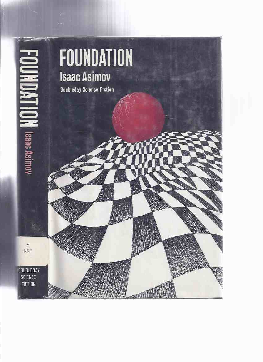 Image for Foundation -by Isaac Asimov  ( 1st Book in the Series )