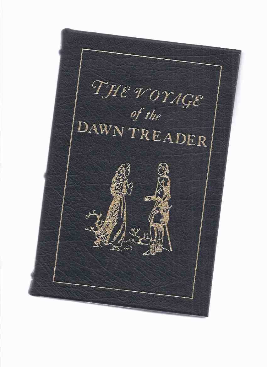 Image for EASTON PRESS BOOK - C S LEWIS - Narnia Chronicles: The Voyage of the Dawn Treader, Book 5 - Illustrated / Illustrations By Pauline Baynes, Frontispiece By Chris Van Allsburg
