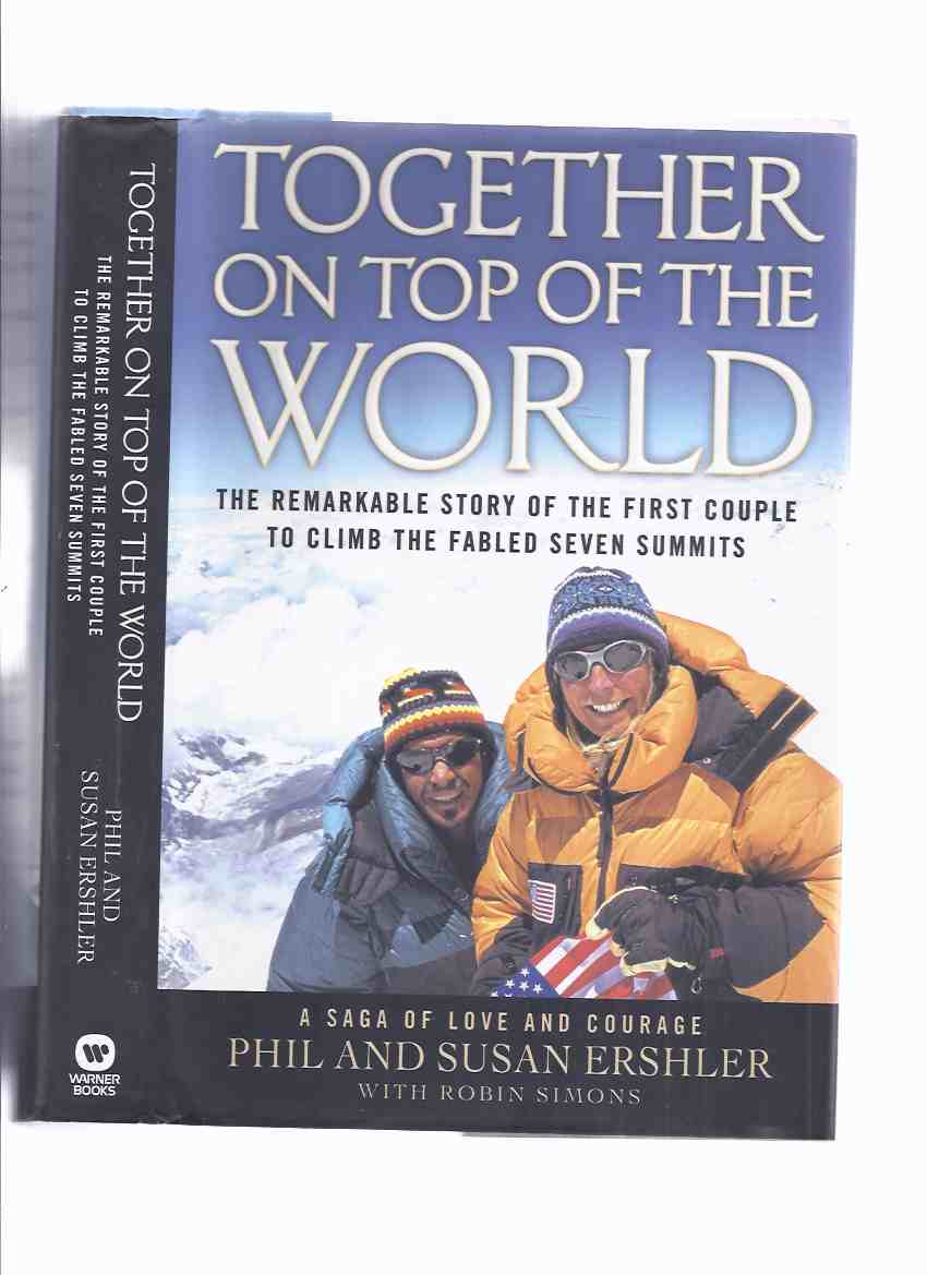 Image for Together on Top of the World: The Remarkable Story of the First Couple to Climb the Fabled Seven Summits -a Saga of Love & Courage -Signed ( Mountain Climbing )( Mount Kilimanjaro, Elbrus, McKinley,  Aconcagua, Vinson Massif, Kosciuszko, Mt Everest )