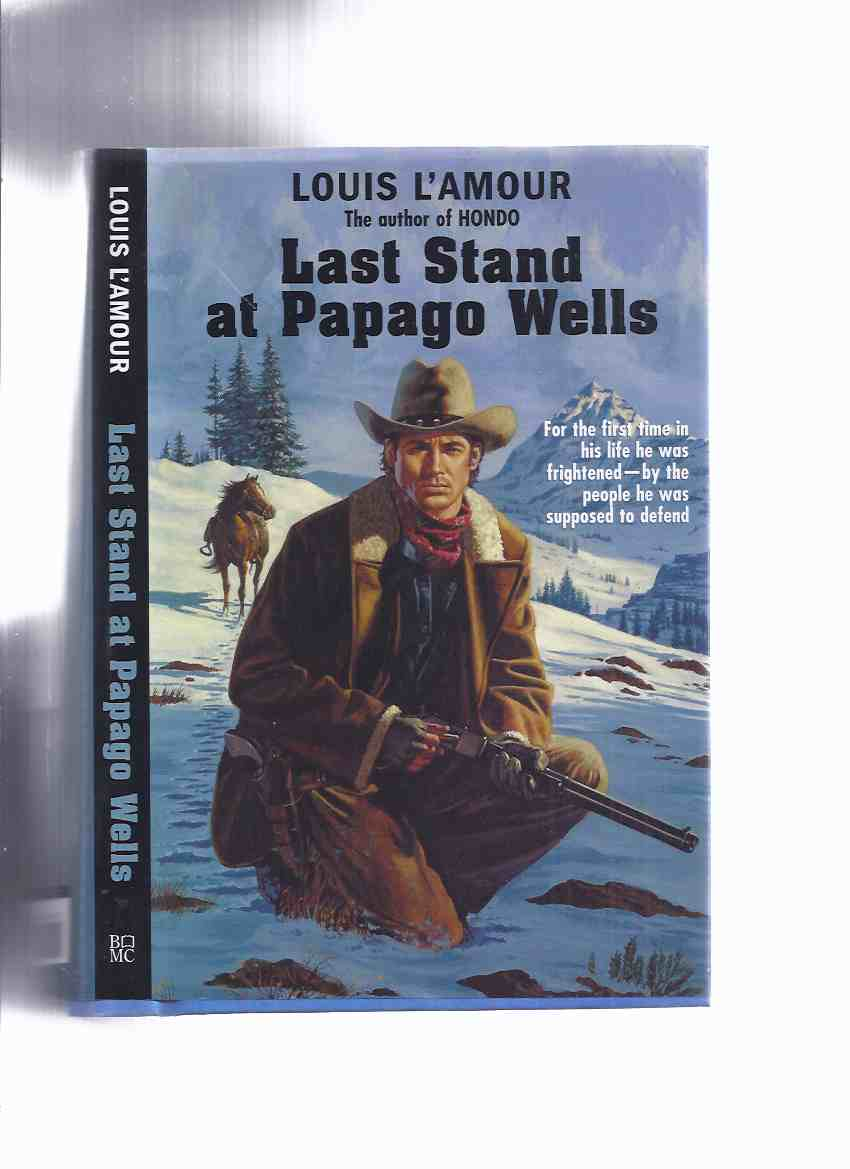 Image for Last Stand at Papago Wells ---by Louis L'Amour