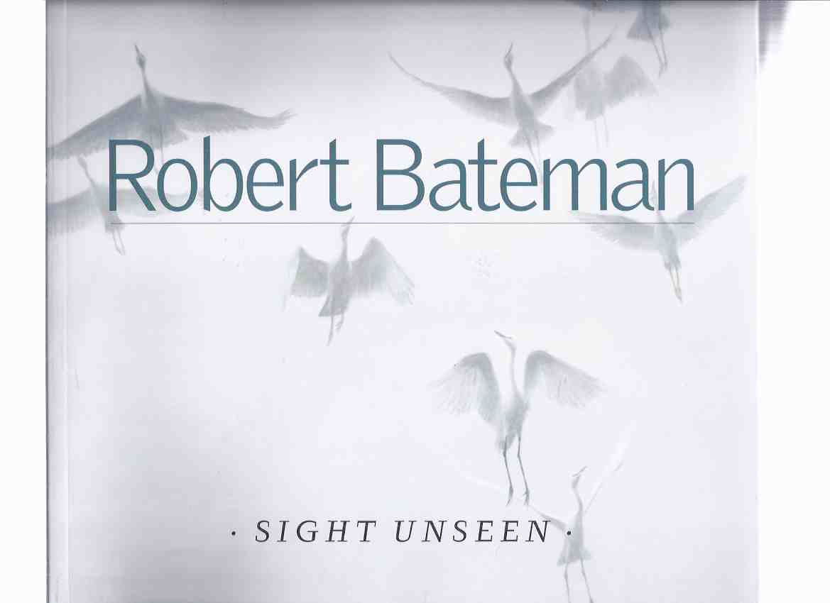 Image for SIGHT UNSEEN -by Robert Bateman / The Robert Bateman Centre (a Signed copy)( Wildlife Art / Art Works )