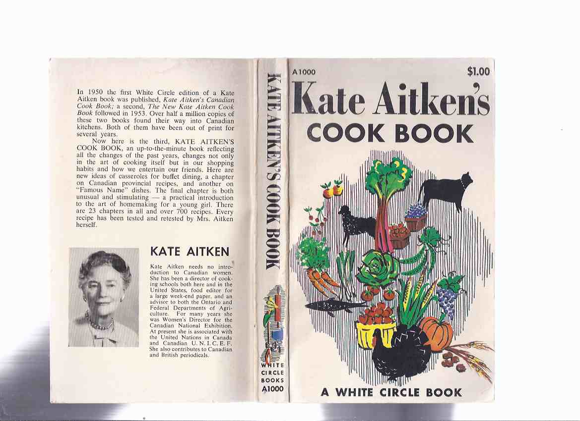 Image for Kate Aitken:  Kate Aitken's Cook Book ( Originally Released as Kate Aitken's Canadian Cook Book )  ( Cookbook )