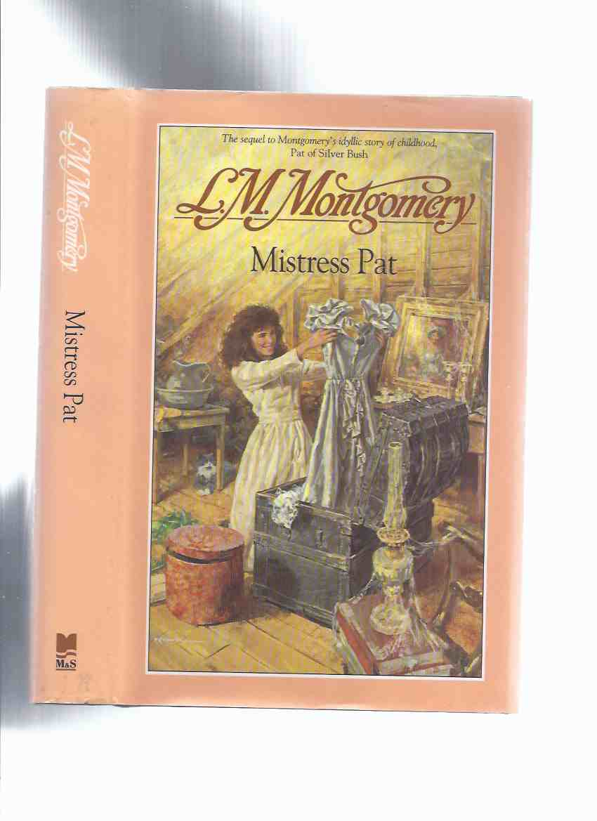 Image for Mistress Pat ---by L M Montgomery ( Lucy Maud )