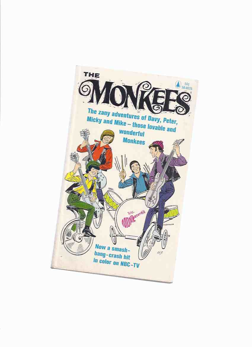 Image for The Monkees -The zany adventures of Davy, Peter, Micky and Mike -those lovable and wonderful Monkees  ( TV Tie-In Edition / The Monkees Cover)( Davy Jones, Micky Dolenz, Peter Tork, Mike Nesmith )( B&W Cartoons )