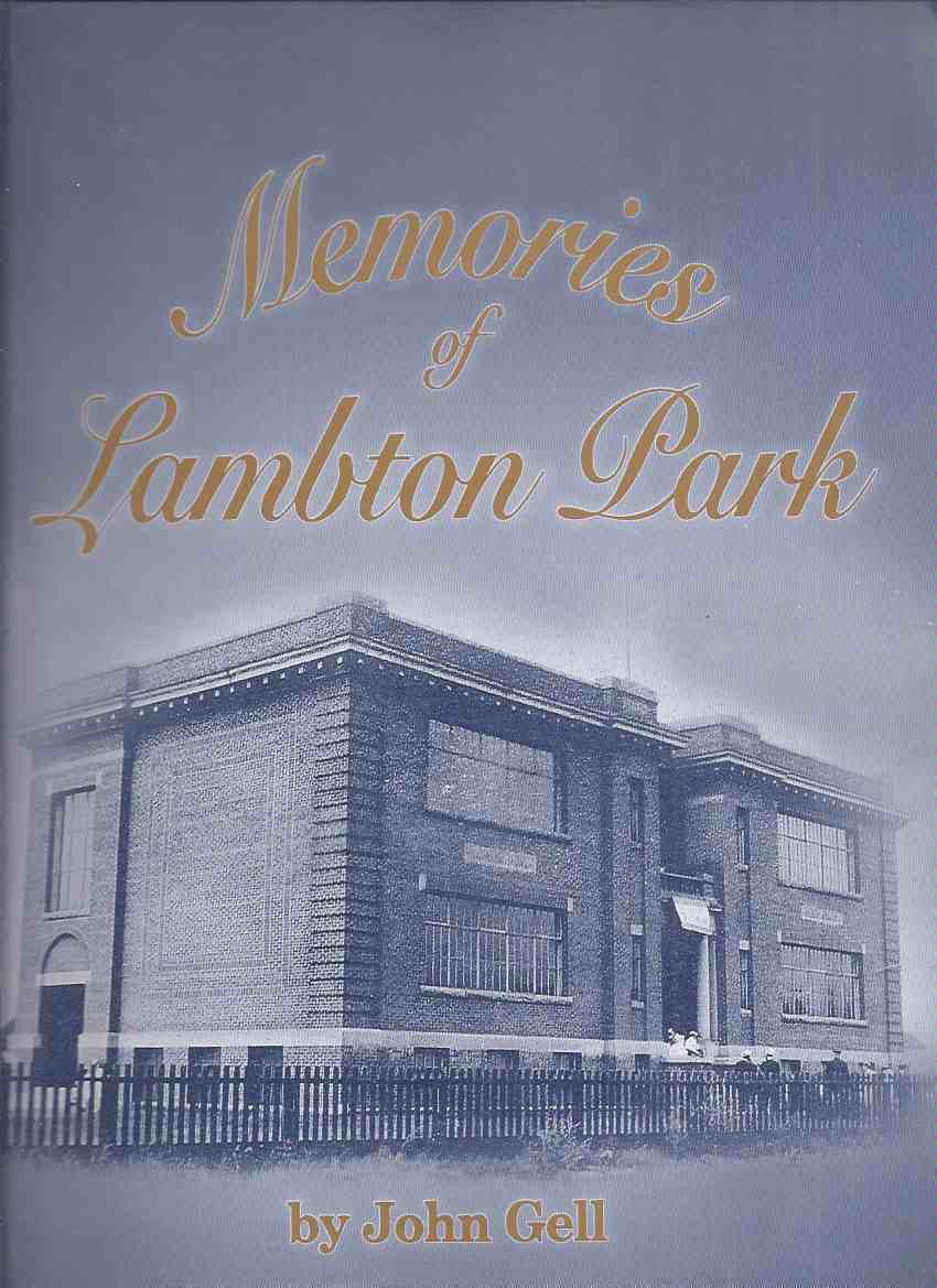 Image for Memories of Lambton Park -by John Gell ( Toronto, ON / Ontario Local History )