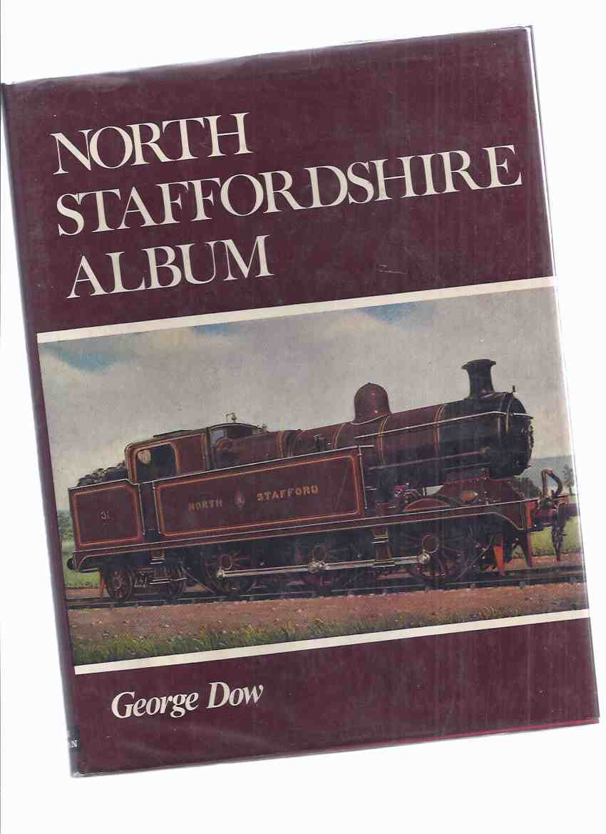 Image for North Staffordshire Album ( The Knotty / British Rail / Railway / Railroad / Trains )