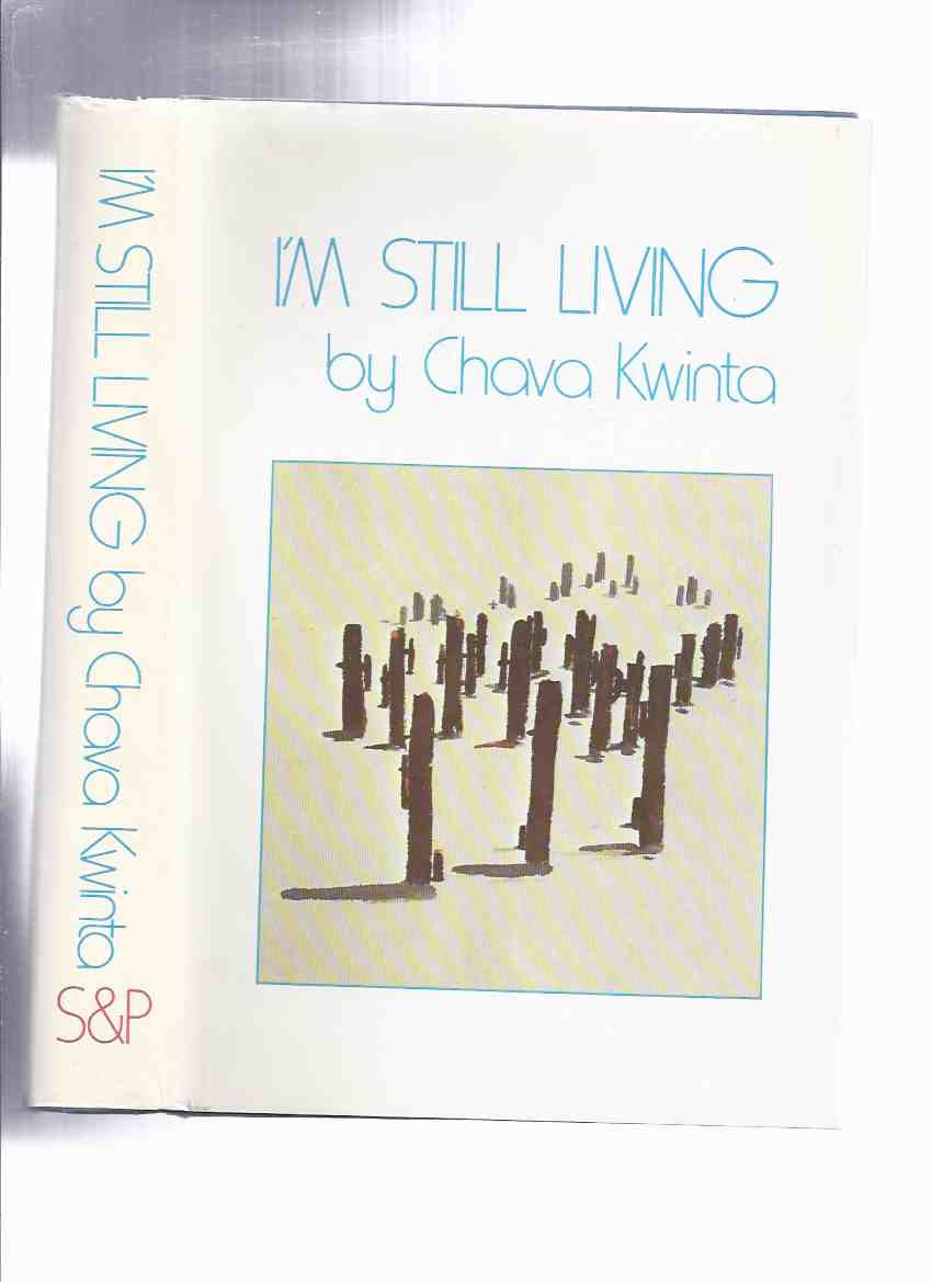 Image for I'm Still Living -by Chava Kwinta -a Signed Copy ( Holocaust Memoir / Survivor )