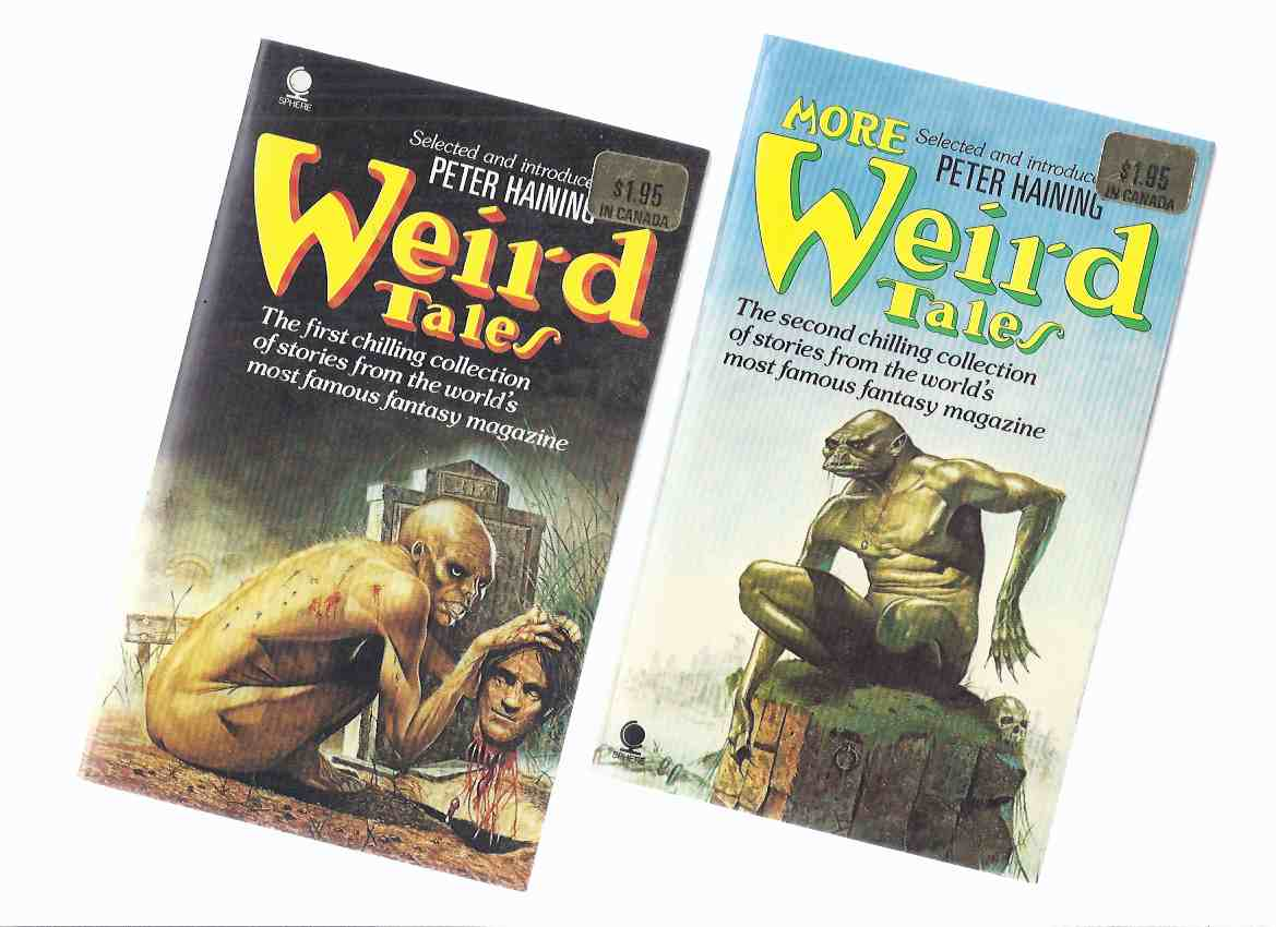 Image for Weird Tales -Volume 1 ---with More Weird Tales -Vol. 2 --- Two Books (includes:  Black Hound of Death; Man Who Returned; Shuttered House; Frozen Beauty; Haunting Columns; Beyond the Wall of Sleep; Garden of Adompha; Black Monk; Cordelia's Song; etc)