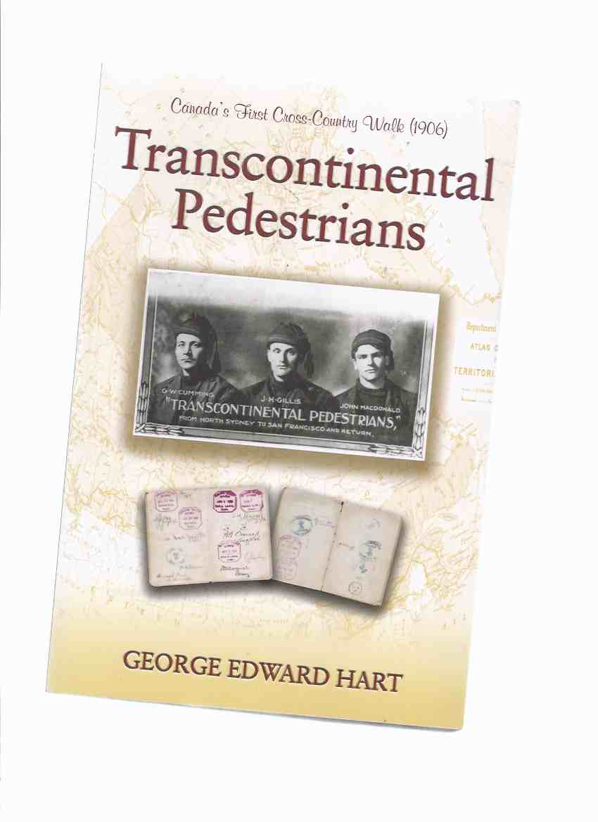 Image for Transcontinental Pedestrians:  Canada's First Cross country Walk ( 1906 )( John Hugh Gillis )