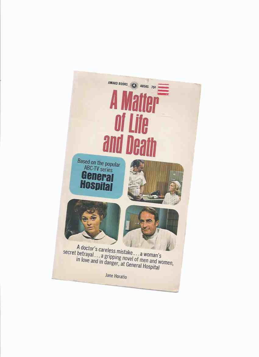 Image for A Matter of Life and Death:  General Hospital ( ( TV Tie-In Cover )