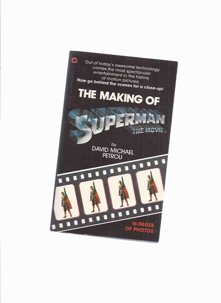 Image for The Making of Superman The MOVIE, 16 Pages of Photos ( Movie Tie-In Edition with Christopher Reeve )