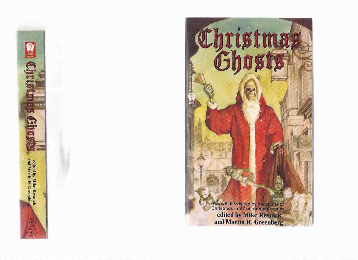 Image for Christmas Ghosts ( 27 Original Stories )(inc. Ghosts of Christmas Future; Hunger; Merry Christmas No. 30267; Prophet for Chanukah; River Lethe is Made of Tears; The Bear Who Found Christmas, etc)