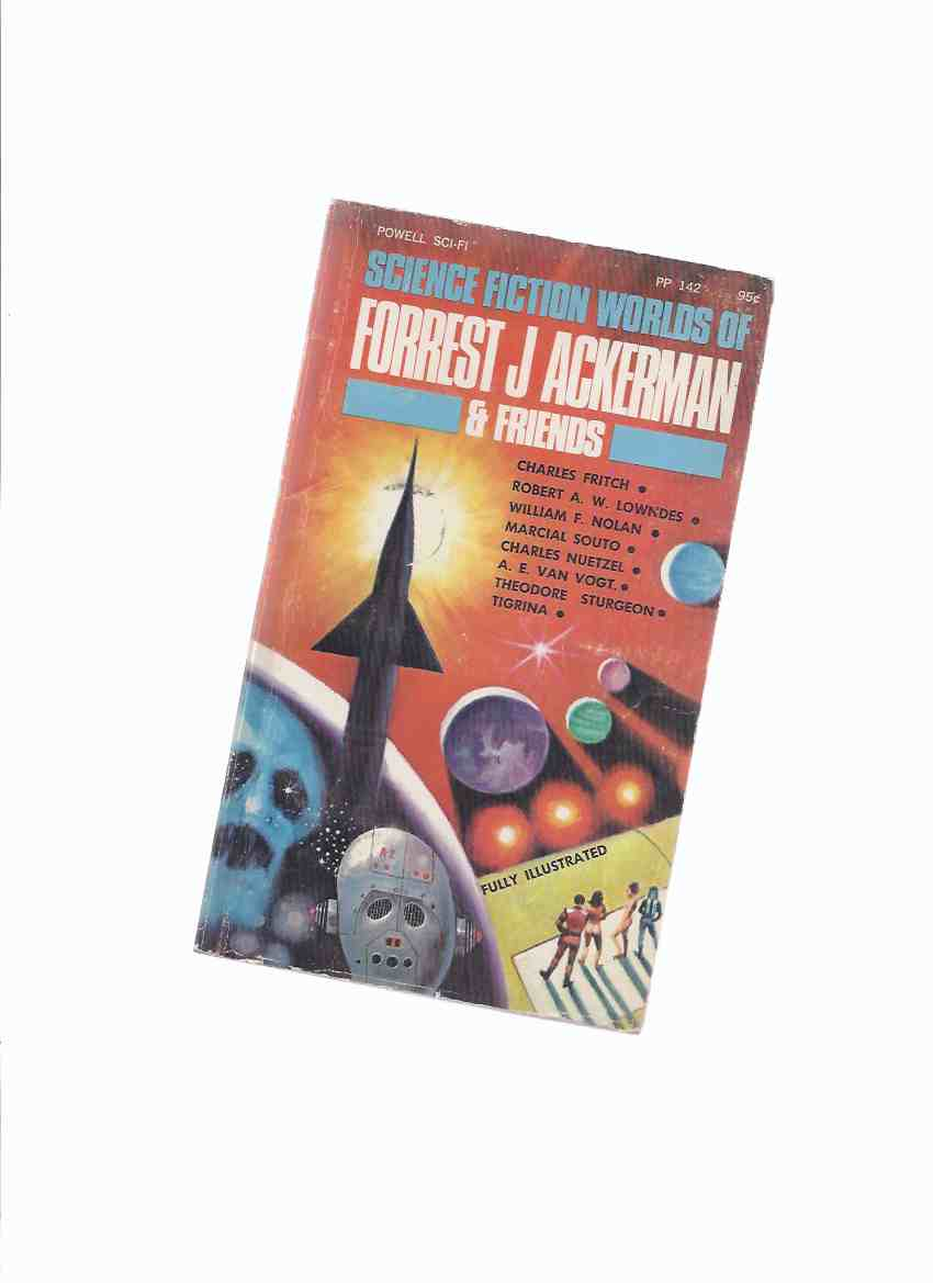 Image for Science Fiction Worlds of Forrest J Ackerman & Friends (inc.