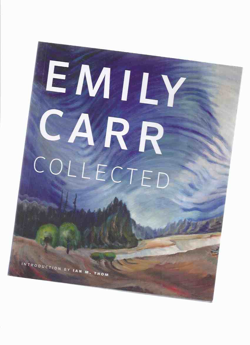 Image for Emily Carr Collected ( Vancouver Art Gallery )