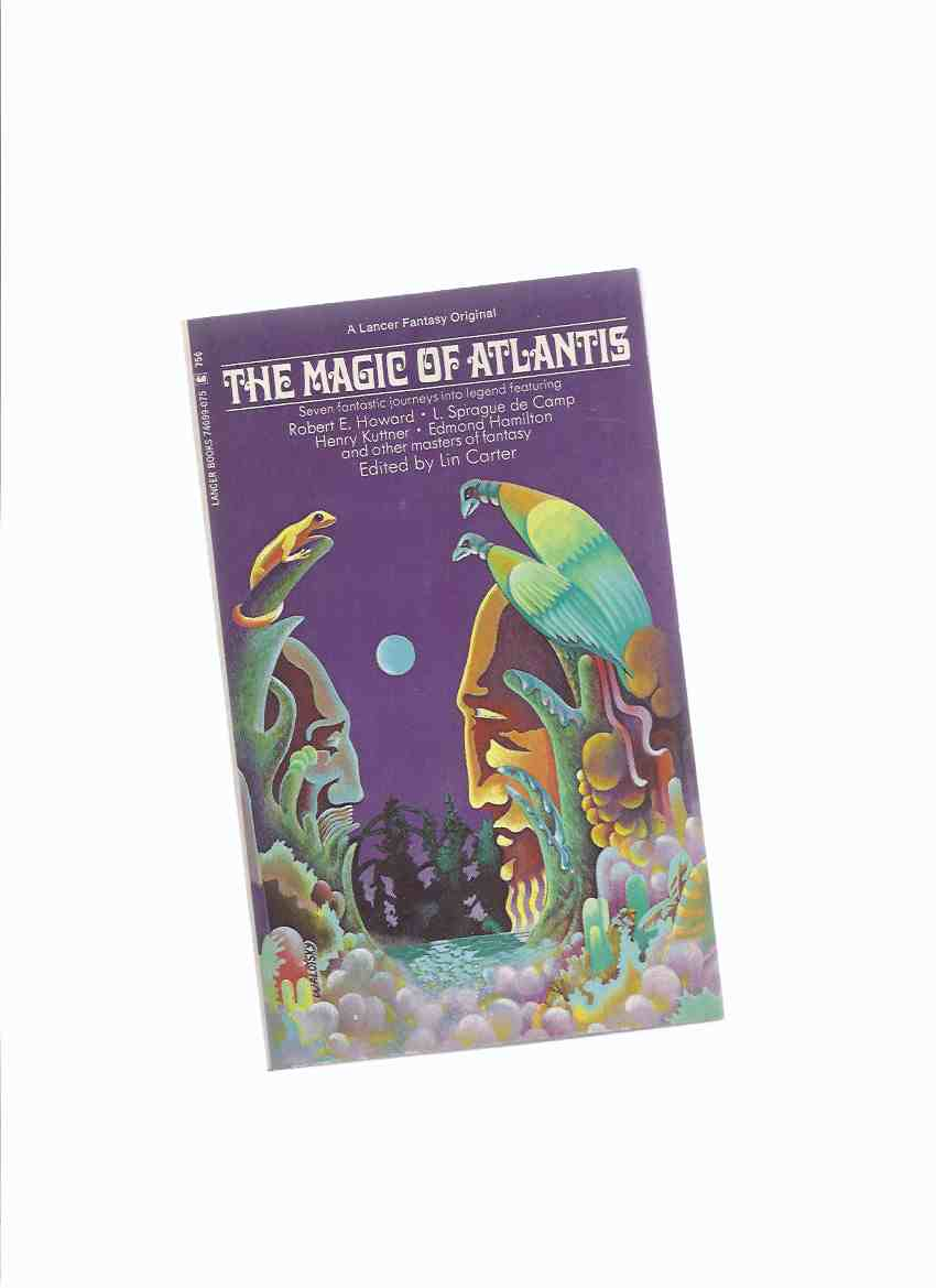 Image for The Magic of Atlantis, Seven Fantastic Journeys Into Legend (inc.Mirrors of Tuzun Thune [Kull]; Spawn of Dagon [Elak]; Eye of Tandyla [Pusadian]; Seal of Zaon Sathla; Vengeance of Ulios; Death of Malygris; Heart of Atlantan, etc)( 7 )