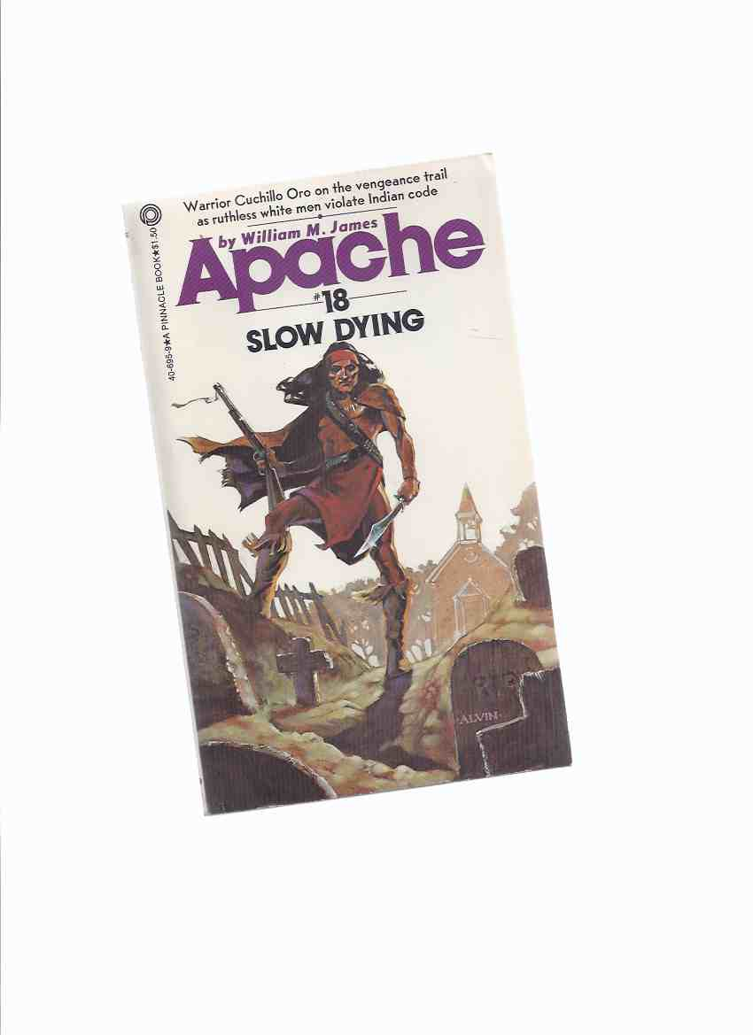 Image for APACHE Volume # 18:  Slow Dying ( Book Eighteen )