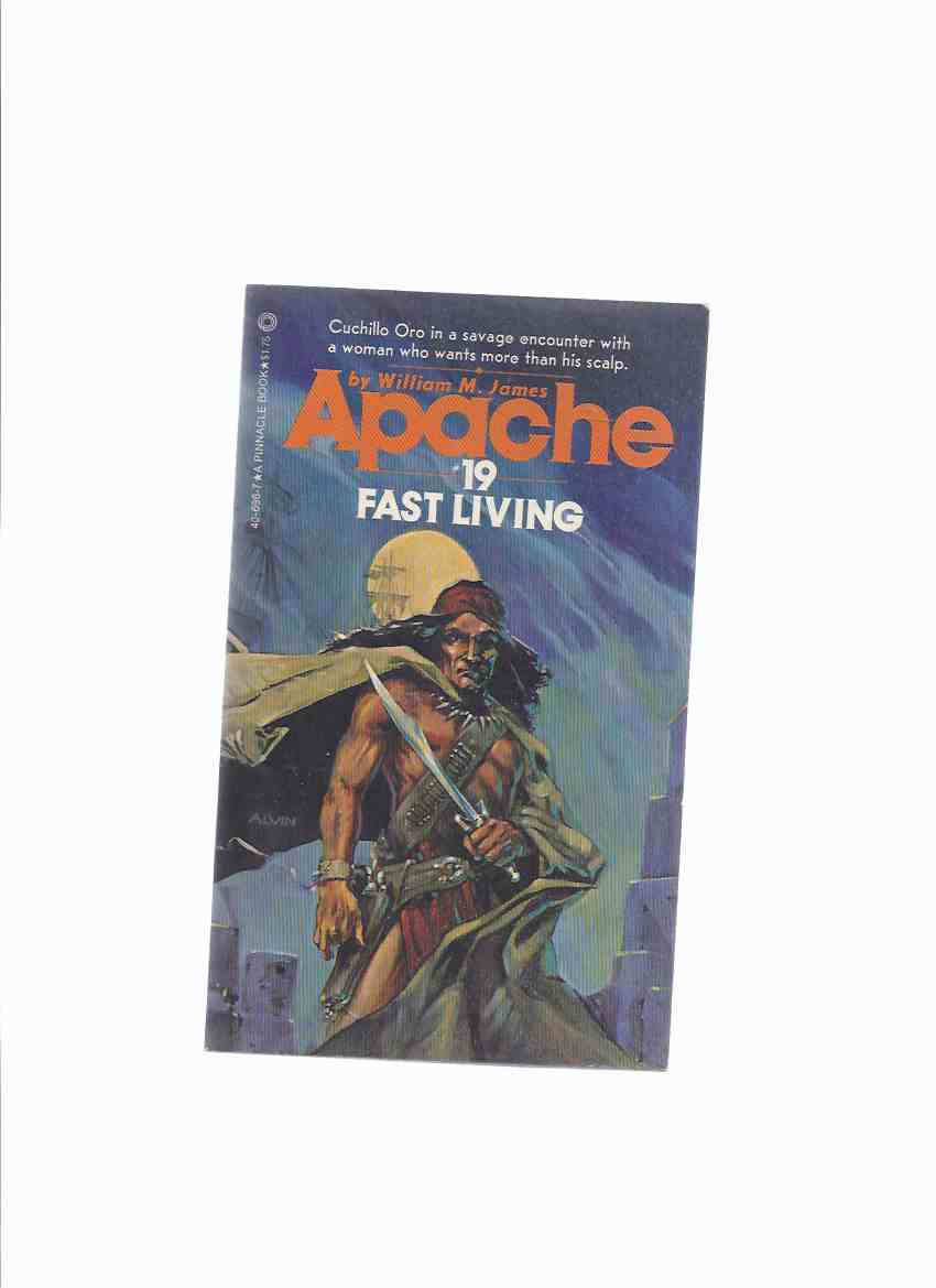 Image for APACHE Volume # 19:  Fast Living ( Book Nineteen )