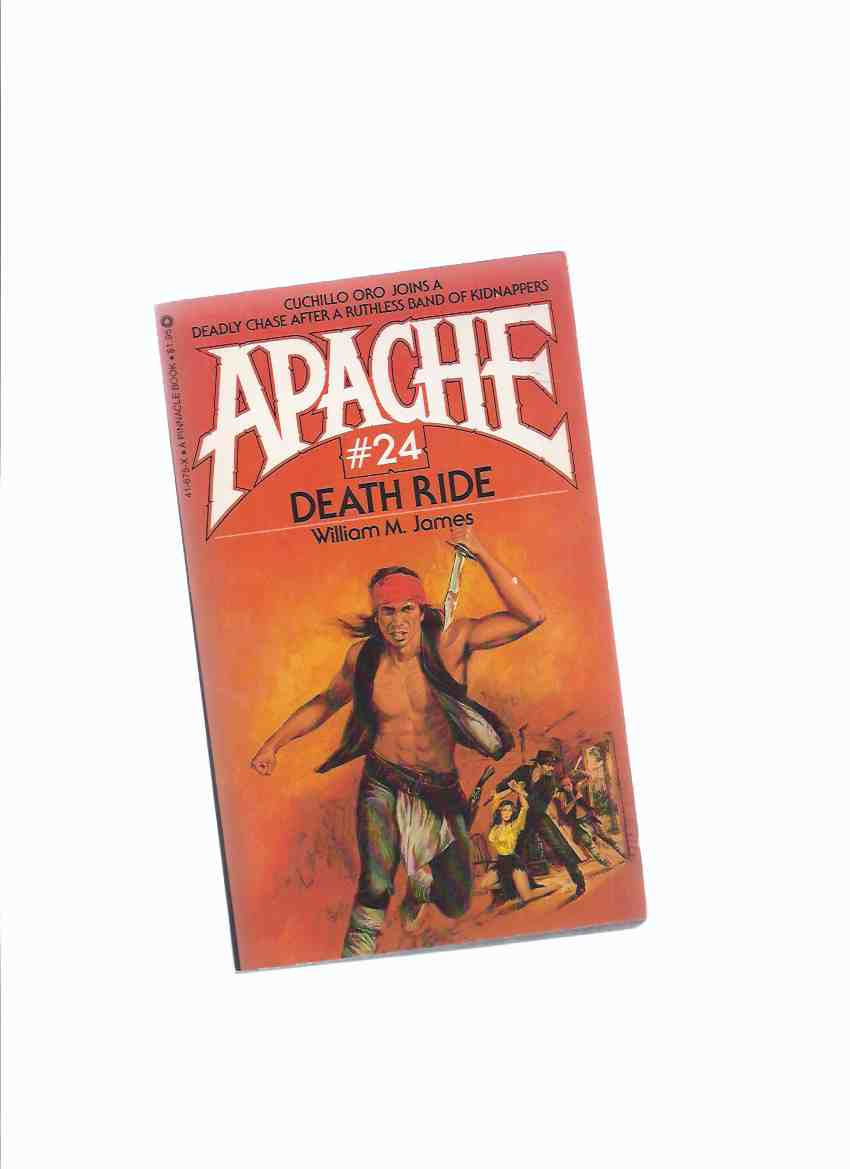 Image for APACHE Volume # 24:  Death Ride ( Book Twenty-Four )