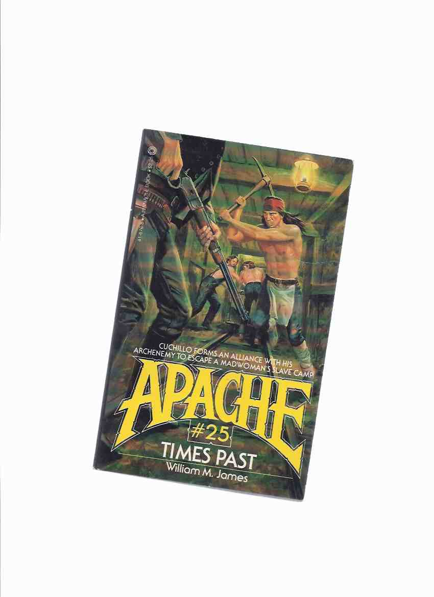 Image for APACHE Volume # 25:  Times past ( Book Twenty-Five )