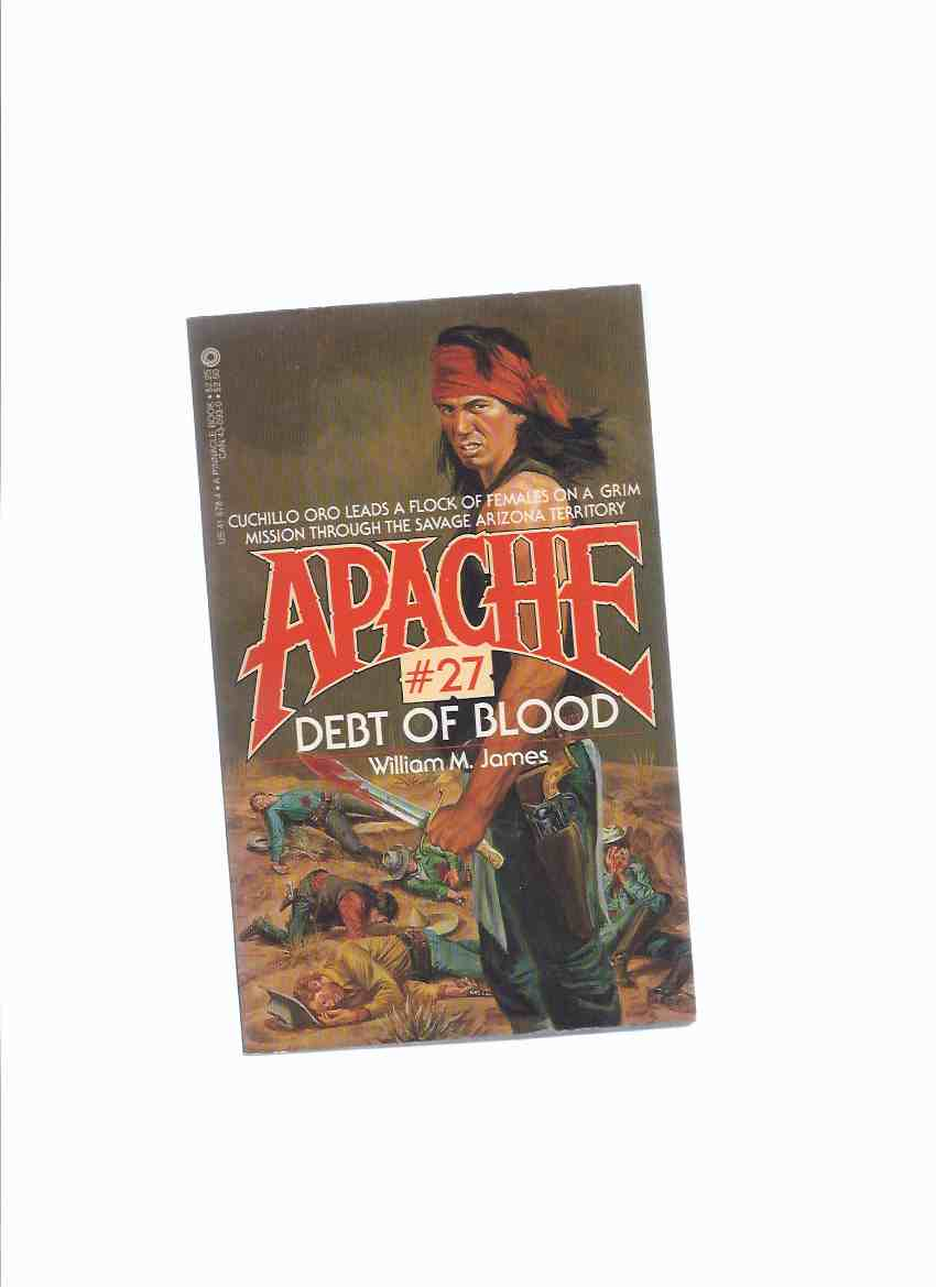 Image for APACHE Volume # 27:  Debt of Blood ( Book Twenty-Seven )