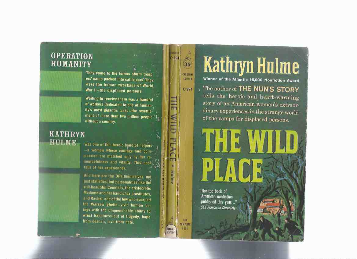 Image for The Wild Place ---by Kathryn Hulme (author of The Nun's Story )( Wildflecken survivors)