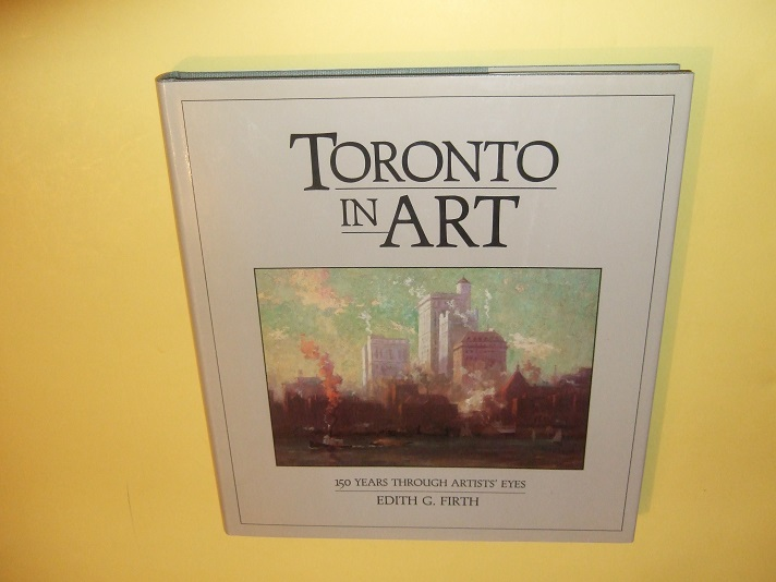 Image for Toronto in Art - 150 Years Through Artists' Eyes