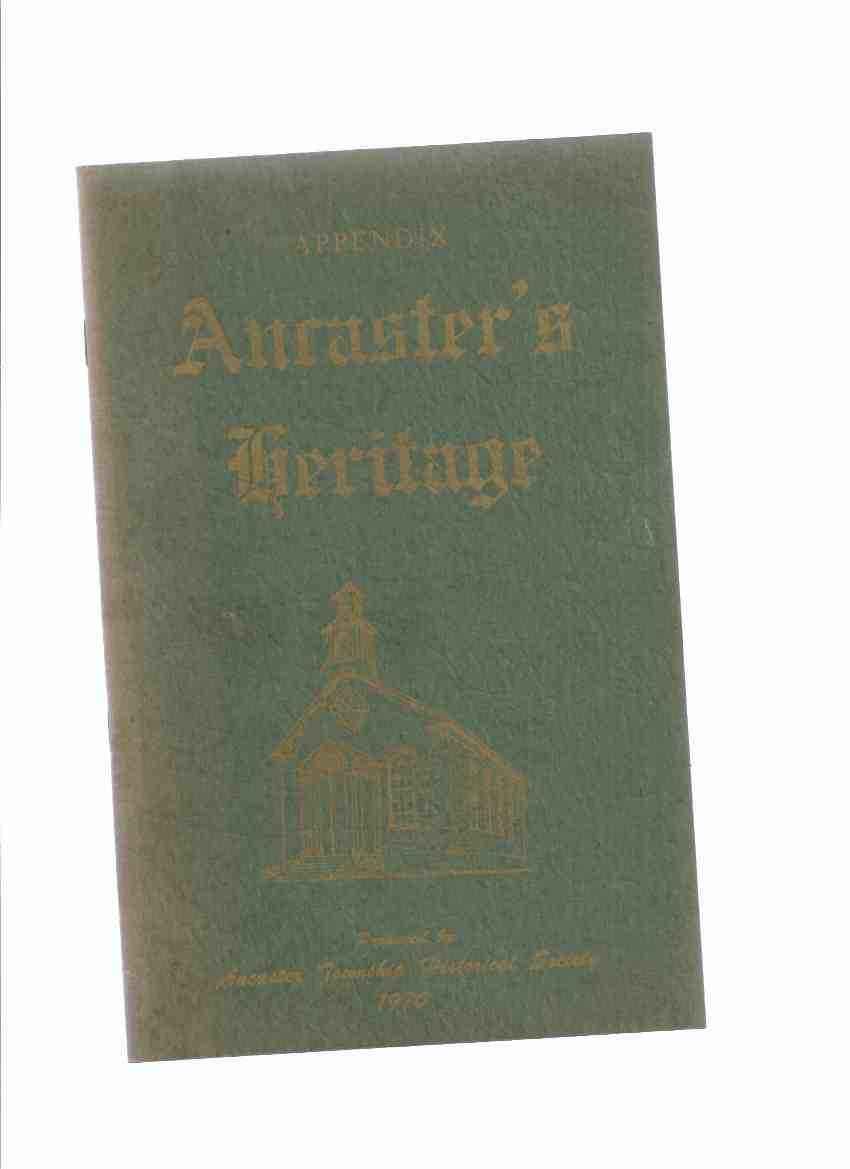 Image for Ancaster's Heritage - APPENDIX (to Volume 1 ) / Ancaster Township Historical Society