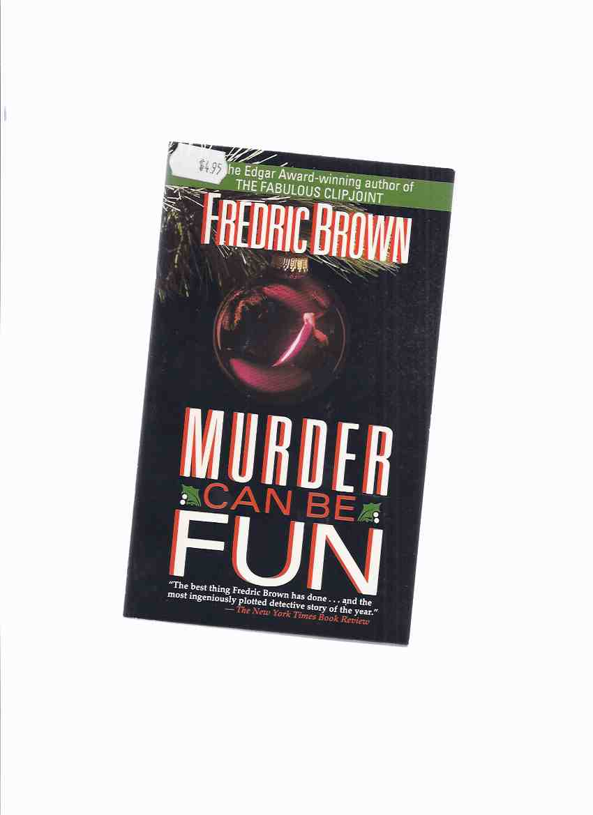 Image for Murder Can Be Fun -by Fredric Brown