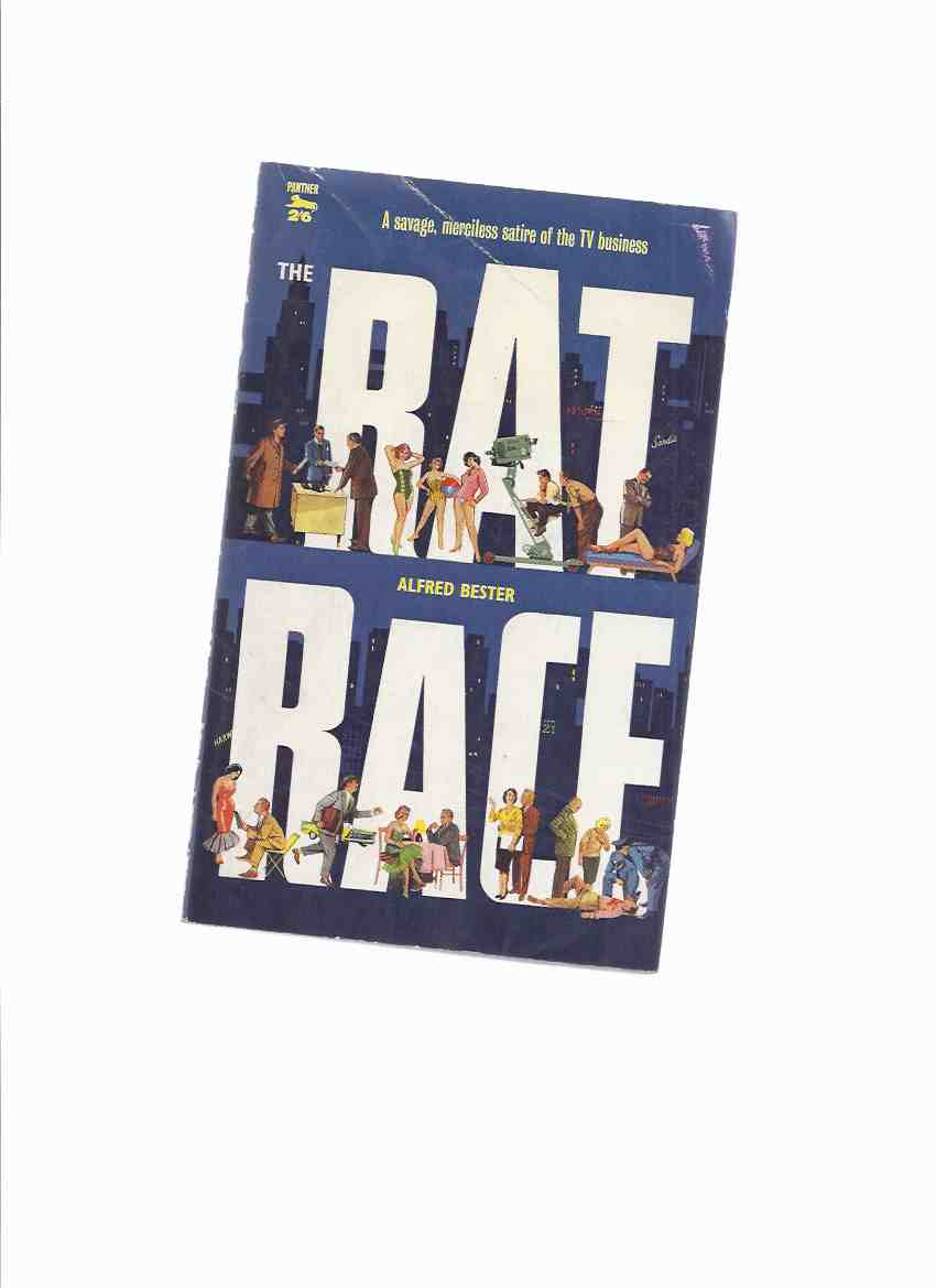 Image for Rat Race -A savage, merciless satire of the TV business -by Alfred Bester  (aka Who He? )