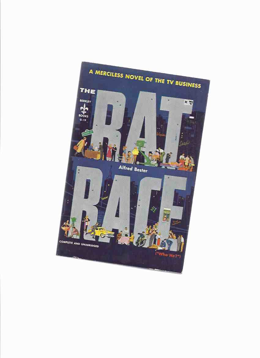 Image for Rat Race -A merciless novel of the TV business -by Alfred Bester  (aka Who He? )