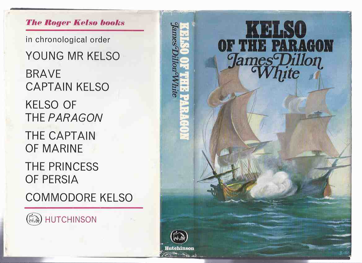Image for Kelso of the Paragon:  A Roger Kelso Adventure ---by James Dillon White