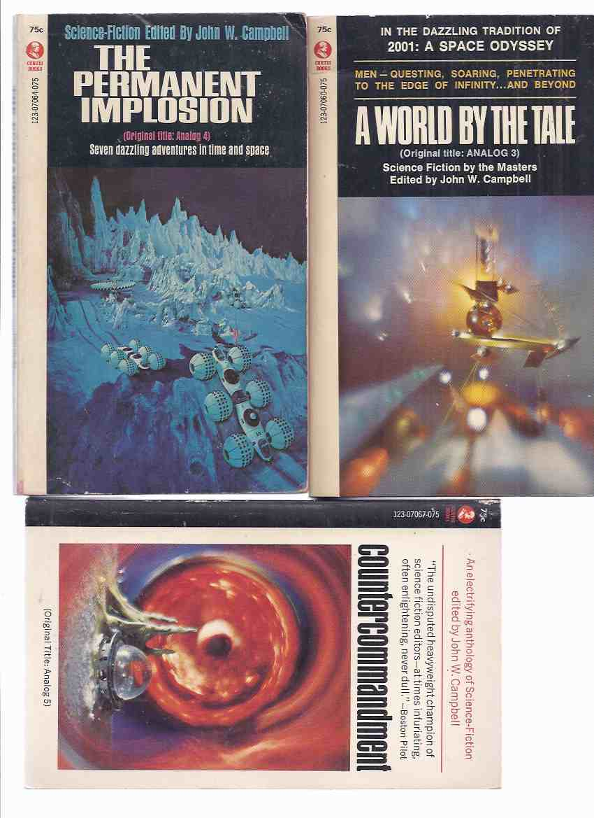Image for THREE VOLUMES:  A World By the Tale; The Permanent Implosion; Countercommandment ( Science Fiction: Thin Edge; Sunjammer [Flying Mountains]; Case of Identity [Lord Darcy]; Mary Celeste Move; Balanced Ecology [The Hub], etc )( Analog 3, 4, 5 )