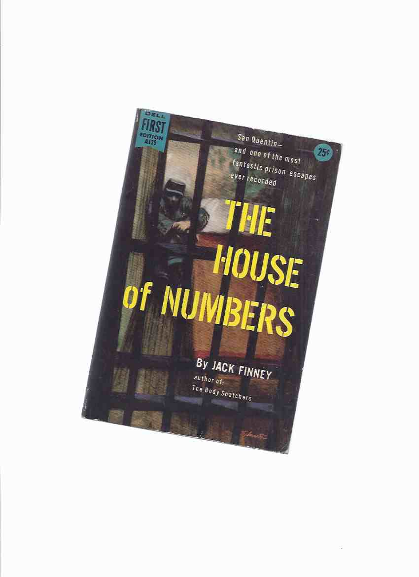 Image for The House of Numbers -by Jack Finney ( a San Quentin Prison Escape story )( Movie Tie-In Edition with Jack Palance on Rear Panel )