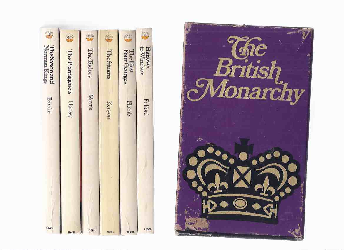Image for SIX VOLUMES in a Slipcase / Box: The BRITISH MONARCHY: The Saxon and Norman Kings; The Plantagenets; The Tudors; The Stuarts; The First Four Georges; Hanover to Windsor ( Slipcased / Boxed Book Set of 6 )( 1st 4 Georges )( Kings / Queens Royalty )