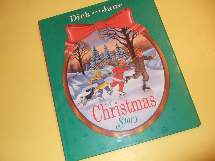 Image for Dick and Jane: A Christmas Story