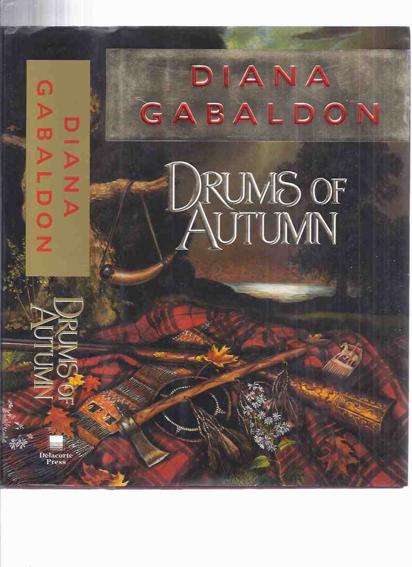 Image for Drums of Autumn ---book 4 of the Outlander Series ---by Diana Gabaldon ( Jamie Fraser and Claire Randall Time Travel Series ( Volume Four / 4th )